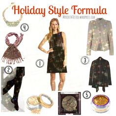 Holiday Style Formula from MeredithTested.wordpress.com, tips for holiday parties, how to dress for festive occasions and holidays (or even #weddings or other special events!