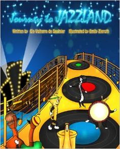 Picture Books Review: Journey to Jazzland (2013)