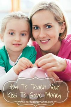 How To Teach Your Kids To Save Money - Great money saving tips for kids