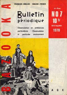 Bazooka, Bulletin périodique n°7 (32 pp.), magazine 1978,   private collection, Rome-Paris