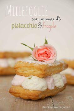 ilfiordicappero.blogspot.it/2014/03/millefoglie-con-mousse-di-pistacchio-e.html