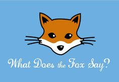Just for fun / What does the fox say www.pixingo.com/1521