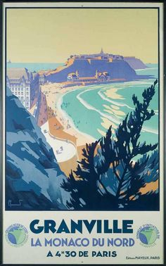 Vintage Railway Travel Poster - Granville - Le Monaco du Nord - France - by Pierre Commarmond.