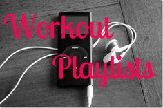 Ok I'm loving all this girls workout playlists! Totally random just the way I like them!