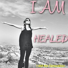 I AM Healed from my past, from my rejections, from my heartaches, from my bullies, from my insecurities, from my losses, from my old friendships, from my exes, from my family, from my illnesses, from my addictions, from my depression, from my self harm, from my suicidal thoughts....I AM Healed! No one or nothing can hold me back anymore! I'm no longer in prison, I AM Set Free! Stand in your healing & live free NOW! Subscribe to us, like us, watch us on YouTube at I AM the Generation. Please…