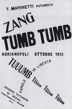 Filippo Tommaso Marinetti, Zang zang tumb tumb