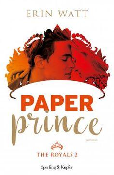 Leggere Romanticamente e Fantasy: Anteprima PAPER PRINCE di Erin Watt (The Royals #2...