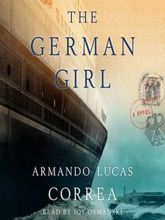 Audio of The German Girl - reading for #BigBookSummer