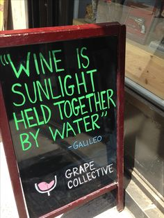 #Wine is sunlight held together by water.