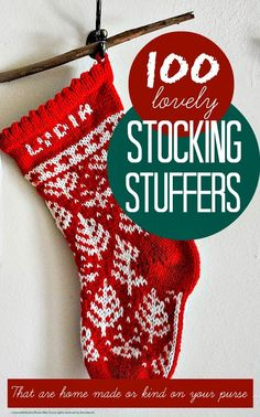 Christmas stocking fillers ... 100 lovely ideas for cheap and homemade Christmas stocking fillers and stocking stuffers