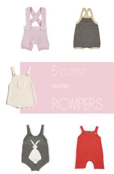 Discover 5 of the cutest knitted baby rompers for boy or girl.