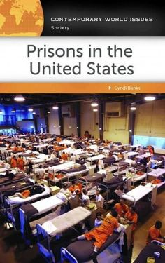 Prisons in the United States: A Reference Handbook
