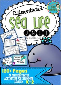 Differentiated Sea Life Unit! Over 120 pages of activities and resources for varying ability levels in your classroom. #Ocean life #Under the sea #Thematic Unit