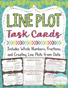 Your students will love this set of 30 half-page line plot task cards, each with 3 questions for interrupting the data and line plots.   This set of line plot task card activities includes:  10 Whole Number Line Plot Task Cards 10 Fraction Line Plot Task Cards 10 Generating Fraction Line Plots from Data Charts Task Cards  A total of 90 Interpreting Data on Line Plots Questions (3 on each card)!$