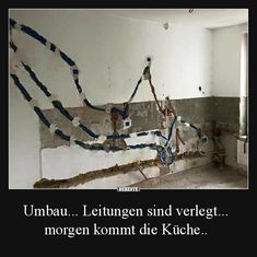Conversion lines are laid tomorrow the kitchen will come . Electrician Humor, Haha, Spider Crafts, Photo Software, Mug Rug Patterns, Tool Sheds, Just Smile, Man Humor, Health And Safety