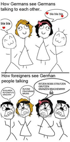 How Germans talk.