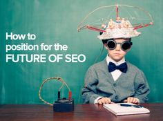 The Future of SEO and What it Means for Inbound Marketing [SlideShare] #seo
