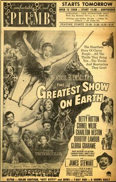 THE GREATEST SHOW ON EARTH (1952) - Betty Hutton - Cornel Wilde - Charlton Heston - Dorothy Lamour - Gloria Grahame - James Stewart - Produced & Directed by Cecil B. DeMille - Paramount - Newspaper print ad.