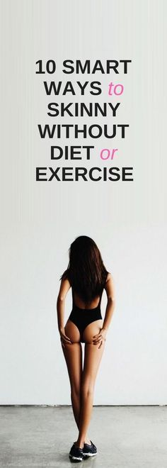 10 best ways to lose weight without diet or exercise.