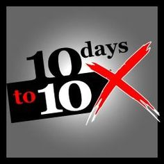 10 Days to 10x your productivity