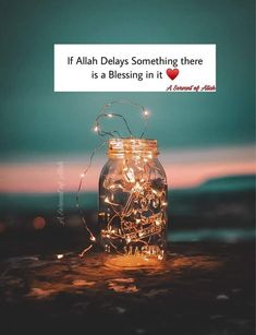 If Allah Delays Something there is a Blessing in it Quran Quotes Love, Beautiful Quran Quotes, Muslim Love Quotes, Love In Islam, Ali Quotes, Religious Quotes, Islamic Inspirational Quotes, Best Islamic Quotes, Islamic Quotes Wallpaper