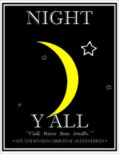 I love being a true southern girl, born and raised in North Carolina! Moma always told us good night.Mpp and kph Southern Ladies, Southern Pride, Southern Sayings, Southern Comfort, Southern Charm, Southern Belle, Simply Southern, Southern Living, Good Night Sweet Dreams