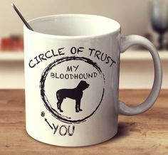 Circle Of Trust Bloodhound – mug-empire