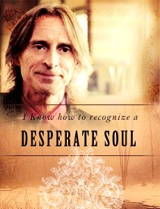 """""""I know how to recognize a desperate soul."""" Rumplestiltskin/Mr Gold, Once Upon A Time. #OUAT"""
