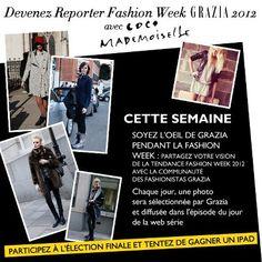 Soyez l'oeil de Grazia pendant la Fashion Week !