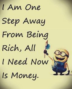 Funny minions pics with captions PM, Thursday July 2015 PDT) – 10 pics Minion Photos, Funny Minion Pictures, Funny Minion Memes, Minions Quotes, Funny Jokes, Hilarious, Minions Pics, Minion Humor, Minions Love