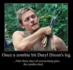 Walking Dead Daryl.....Zombie once bit his leg....