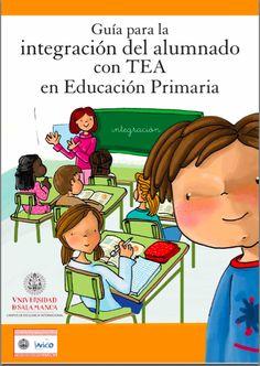 Guía para la integración del alumnado con TEA en Educación Primaria - AULA PT