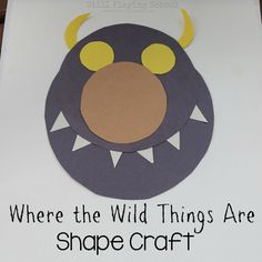 Make a Wild Thing with Shapes is part of Make A Wild Thing With Shapes Still Playing School - Where the Wild Things Are shape monster craft for kids Reading Projects, Classroom Art Projects, Projects For Kids, Crafts For Kids, Classroom Ideas, Preschool Books, Kindergarten Activities, Preschool Crafts, Activities For Kids