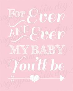 Pink nursery quote Forever my baby you'll be by PureJoyPrintables
