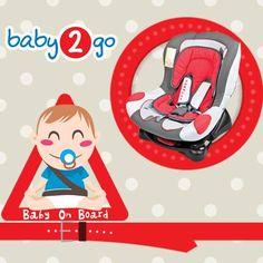 """""""Baby on Board"""" işin sadece bir çözümü. En güvenlisi Avrupa güvenlik normlarına uyumlu Baby2Go'dan Oto Koltuğu."""