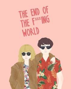 The End of the F***ing World! Now on Netflix ❤️""