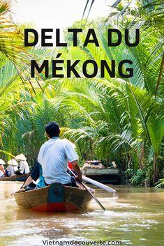 Planifiez - vous un voyage au delta du Mékong? Savez - vous que faire au delta du Mékong pour profiter au mieux de la beauté du monde mi terrien mi aquatique? #vietnam #voyage #tourisme #vietnamienne #asie #indochine #mekong #delta #cuisine #paysage #photography #nature #travel #sejour #marche #delta #culture #ville #sud #southeast #travelguide #agencedevoyage #voyagevietnam Ho Chi Minh Ville, Delta Du Mekong, Vietnam Voyage, Indochine, Culture, Travel Agency, Cambodia, Walking, Asia