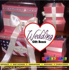 Handmade Designs Wedding Gift Boxes!! #personalized #wedding #gift #boxes #handmade Email handyshandydesigns@gmail.com NOW!