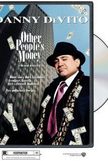 Other People's Money, with Danny DeVito, Gregory Peck and Penelope Ann Miller