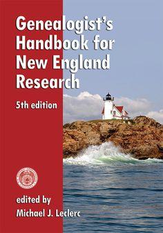 Genealogist's Handbook for New England Research, 5th Edition – AmericanAncestors.org