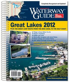360 Outfitters - Great Lakes 2012 Waterway Guide, $38.00 (http://www.360outfitters.com/great-lakes-waterway-guide/)