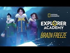 Brain Freeze | Explorer Academy: Race for the North Star Award - YouTube Weird But True, Fun Fact Friday, Curious Kids, National Geographic Kids, Star Awards, Home Learning, 12 Year Old, Working With Children, Kids Videos