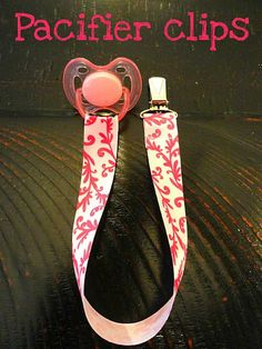 DIY Pacifier clips. For all those babies my cousins are having!