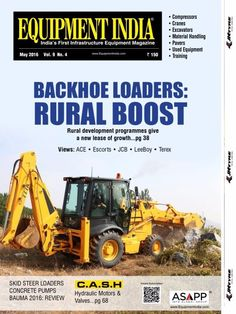Equipment India May 2016 Issue- Backhoe Loaders: Rural Boost  #EquipmentIndia #BackhoeLoaders #ConstructionEquipments #ebuildin