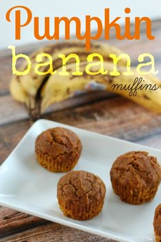 Pumpkin banana muffins - sub applesauce for sugar and whole wheat flour