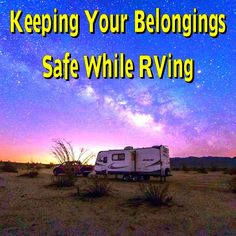 Keeping Your Belongings Safe While RVing... Please save this pin... ........................................................... Visit Now!  OwnItLand.com