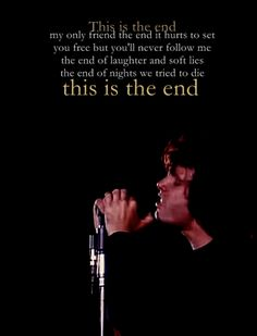 The end by the doors played at my funeral Music Love, Music Is Life, Rock Music, The Doors The End, Jim Morrison Poetry, Classic Rock Artists, Doors Music, The Doors Jim Morrison, Rap