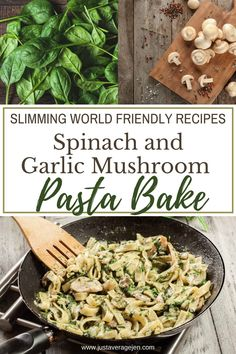 Healthy Spinach and Garlic Mushroom Pasta Bake - delicious and super easy to make as a mid-week meal or weekend dinner. This recipe is great for the whole family and anyone following a Slimming World diet or weight loss plan. Low in calories, low in fat and low in syns.  #healthy #slimmingworld #lowsyn #synfree #weightloss #healthy #lowcalorie Quark Recipes, Spinach Pasta Recipes, Spinach Pasta Bake, Easy Vegetarian Dinner, Best Vegetarian Recipes, Garlic Mushrooms, Spinach Stuffed Mushrooms, Mushroom Pasta Bake, Syn Free Food