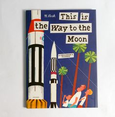 If you are looking for kids books, look no further than Peek Kids. Explore our collection of kids books and other gifts for children today. Space Facts, Space Travel, Travel Books, Vintage Children's Books, Vintage Travel, Baby Store, Moon Child, Travel With Kids, Travel Posters