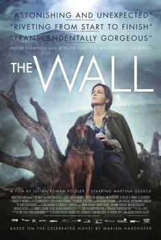 Trailer, Poster & Images for THE WALL starring Martina Gedeck
